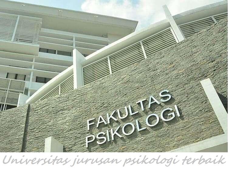 Universitas jurusan psikologi terbaik