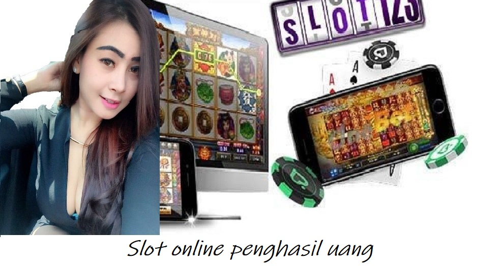Slot online penghasil uang